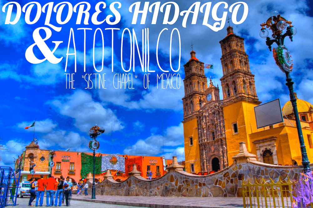 dolores hidalgo and atotonilco header