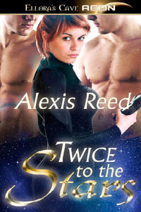Twice to the Stars by Alexis Reed