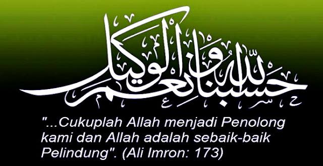 Inilah Kedahsyatan Dzikir Hasbunallah Wani'mal Wakil Ni'mal Maula Wani'man Nasir