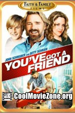 You've Got a Friend (2007)