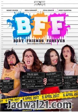 Film BEST FRIEND FOREVER 2017 Bioskop