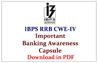 Important Banking Awareness Capsule for IBPS RRB Officers& Office Assistant CWE IV- Download in PDF