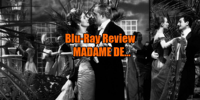 madame de... max ophuls review