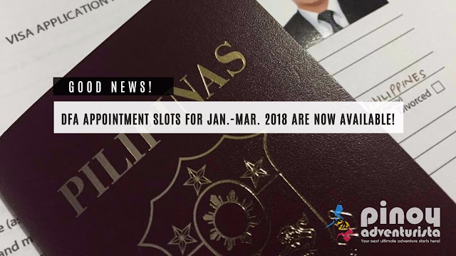 DFA Passport Appointment Slots fro January to March 2018 are NOW AVAILABLE!