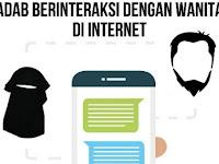 Adab Berinteraksi Dengan Wanita Di Internet