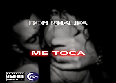 Don Khalifa- me toca (2016) [Download]