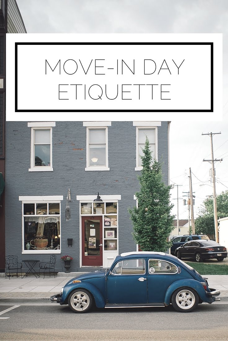 Move-In Day Etiquette