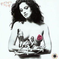 Worst to Best: Red Hot Chili Peppers: 05. Mother's Milk