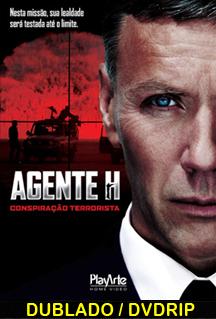 Assistir Agente H – Conspiração Terrorista – Dublado  2012