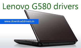 Download Lenovo G580 drivers, For Windows XP driver Lenovo G580 laptop, Driver download for Windows 7, Lenovo G-580 Windows 8 driver, Download G580 Lenovo Laptop driver for Windows 8.1