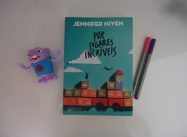 Por Lugares Incríveis – Jennifer Niven