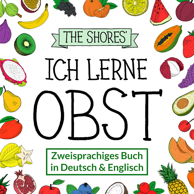 Ich Lerne Obst cover art bilingual children's book fruits