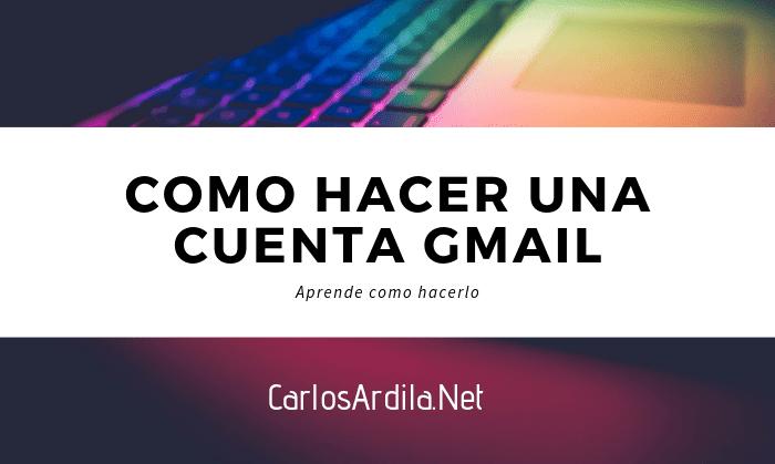 Cómo aser Una Cuenta Gmail