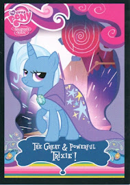 My Little Pony The Great & Powerful Trixie! Series 1 Trading Card