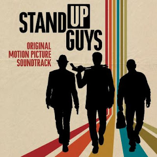 Stand Up Guys Canzone - Stand Up Guys Musica - Stand Up Guys Colonna Sonora - Stand Up Guys Film Musica