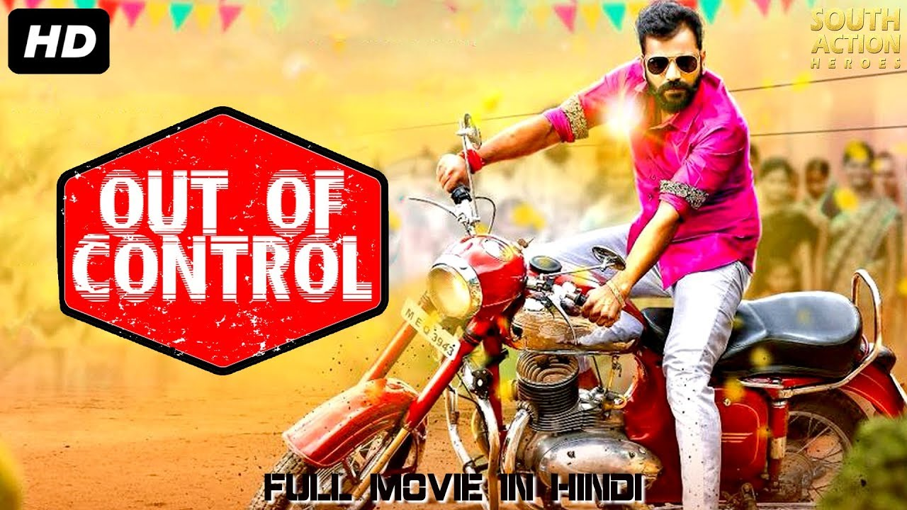 OUT OF CONTROL (2019) Hindi Dubbed 450MB HDRip 480p Free Download