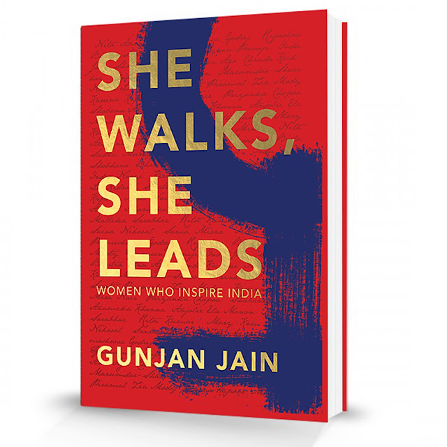 Book Launch in the presence of eminent personalities like Yasmeen Premji, Kiran Mazumdar-Shaw, Vinita Bali, etc._'She Walks, She Leads' by Gunjan Jain