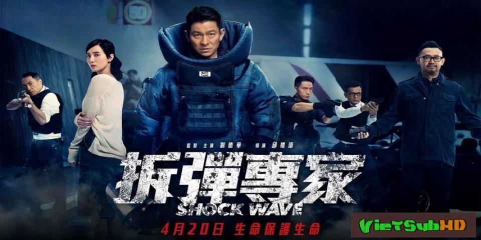 Phim Sóng Dữ VietSub HD | Shock Wave 2017