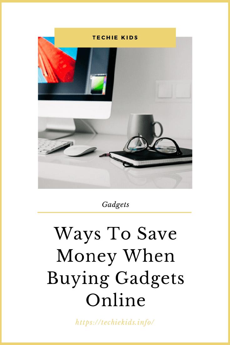 save money when buying gadgets online