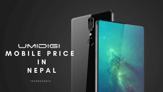 UMIDIGI Mobile Price in Nepal