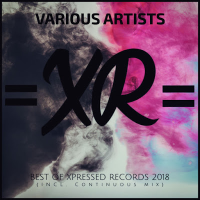 Various Artists - Best of Xpressed Records 2018 (Incl. Continuous Mix)