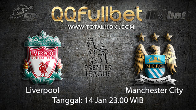 PREDIKSIBOLA - PREDIKSI TARUHAN BOLA LIVERPOOL VS MANCHESTER CITY 14 JANUARI 2018 ( ENGLISH PREMIER LEAGUE )