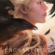 [Review] An enchantment of ravens - Margaret Rogerson