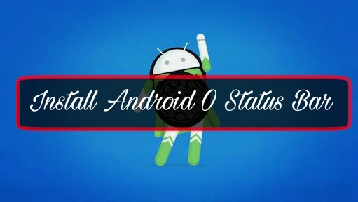 Mobile-Me-Android-Oreo-Status-Bar-Kaise-Install-Kare