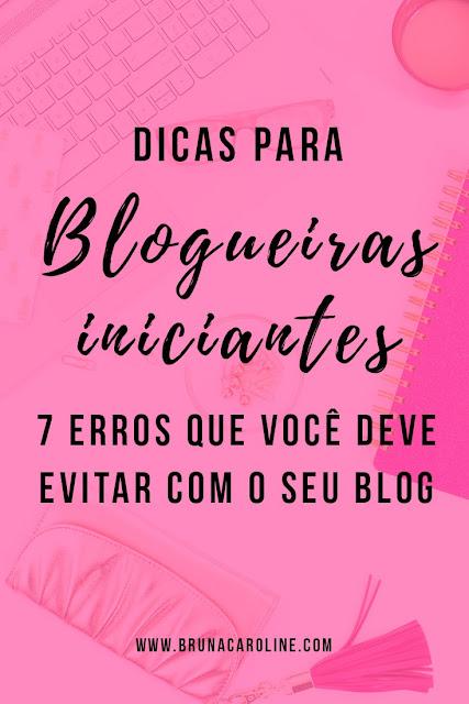Dicas para Blogueiras Iniciantes: 7 Erros Cruciais para Evitar com o blog