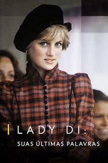 Lady Di: Suas Últimas Palavras - HDRip Dual Áudio