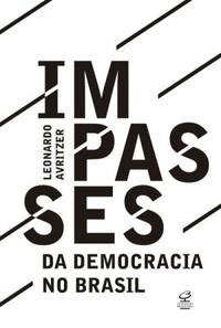 http://livrosvamosdevoralos.blogspot.com.br/2016/04/resenha-impasses-da-democracia-no-brasil.html
