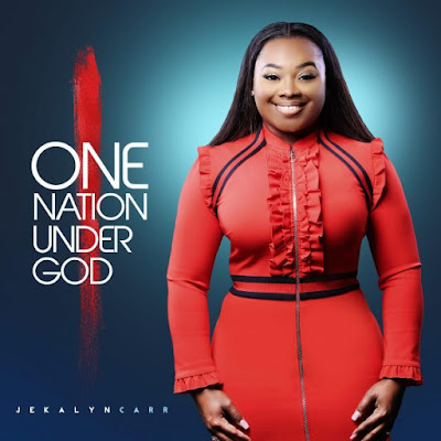 Jekalyn Carr One Nation Download
