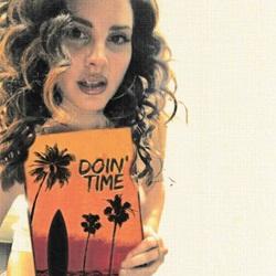 Doin' Time - Lana Del Rey