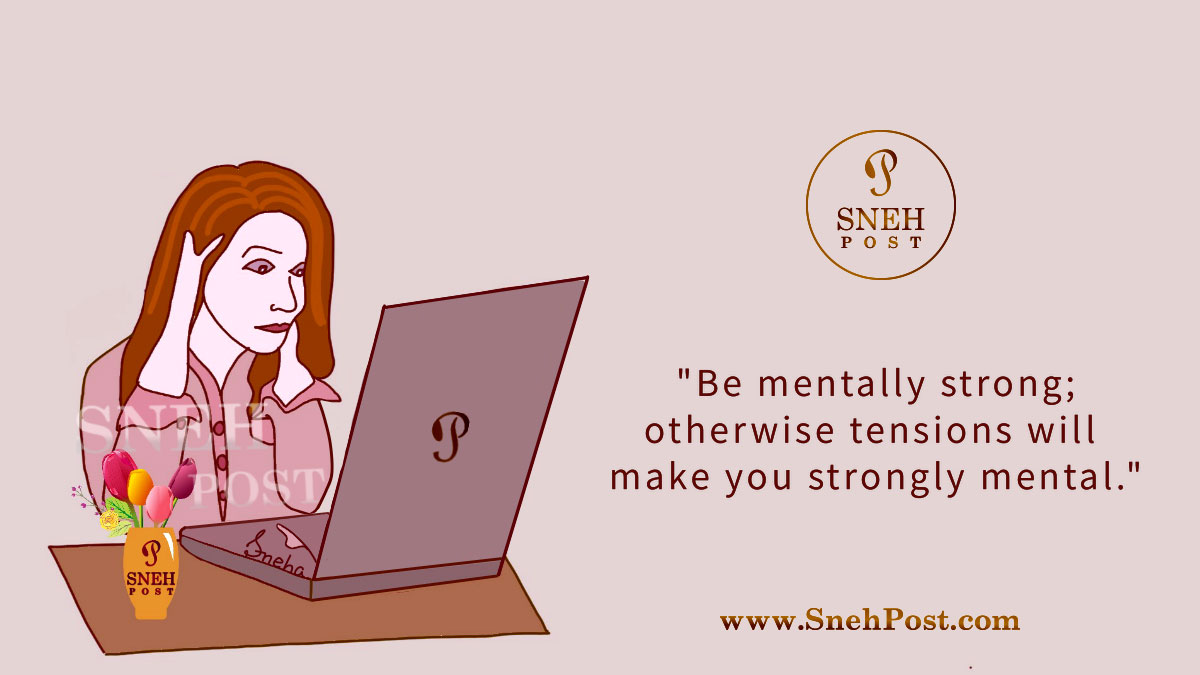 Mental tension related unrevealed facts with quote and cartoon of shocked and stressed girl on computer by Sneha