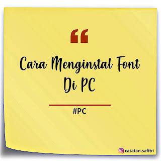Cara Menginstal Font Di PC