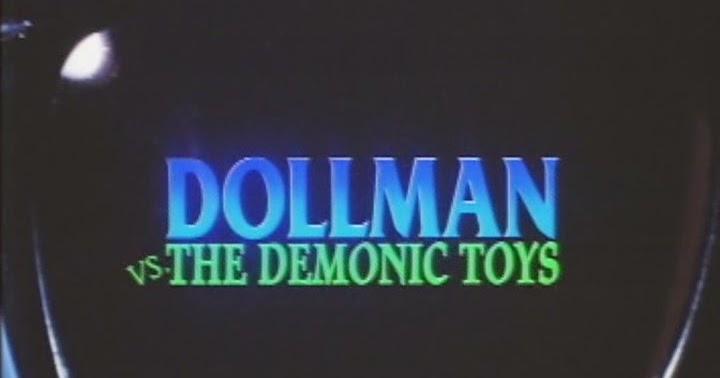 """Crítica de """"DollMan contra Los Juguetes Asesinos"""" (DollMan Vs The Demonic  Toys 72724a5300e"""