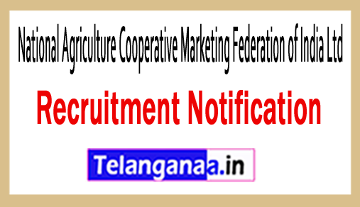National Agriculture Cooperative Marketing Federation of India Ltd NAFED Recruitment