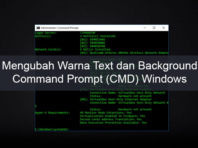 Mengubah Warna Text dan Background Command Prompt (CMD) Windows 1