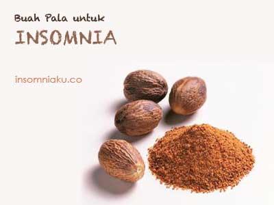 buah pala berkhasiat untuk mengobati insomnia