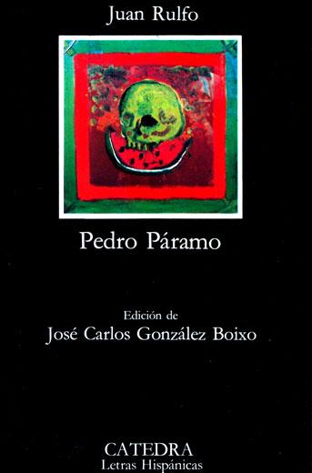 La Plegaria de los Lectores: Pedro Páramo y el mundo