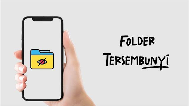 Membuat Folder Tersembunyi di Android