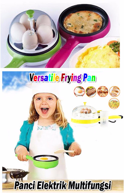http://produkbarangunikchina.com/product/0/872/VERSATILE-FRYING-PAN-TEFLON-UNIK-REBUS-GORENG-TELUR-TENAGA-LISTRIK-NON-MINYAK/