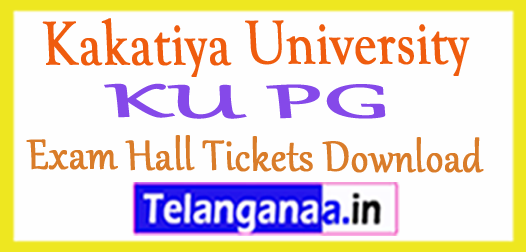 Kakatiya University  KU PG Exam Hall Tickets Download