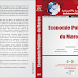 Vient de Paraître : Economie Politique Du Maroc - Cordonné par : Najib Akesbi , Abdelkader Berrada , Mohamed Oubenal , Mohamed said saadi