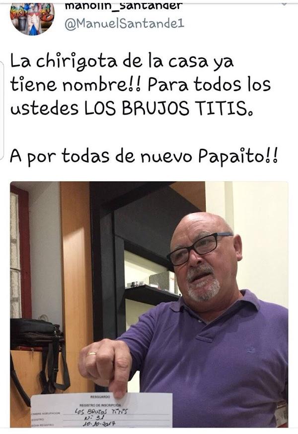"""La chirigota de Manolo Santander, este pasado concurso serán """"Los Brujos Titis"""""""