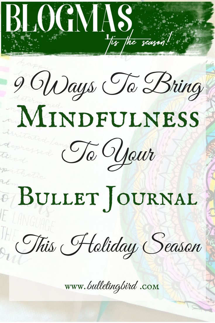 9 Ways To Bring Mindfulness To Your Bullet Journal This Holiday Season
