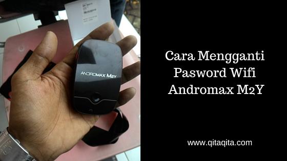 Cara mengganti pasword wifi  Andromax M2Y