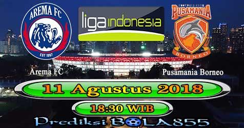 Prediksi Bola855 Arema FC vs Pusamania Borneo 11 Agustus 2018