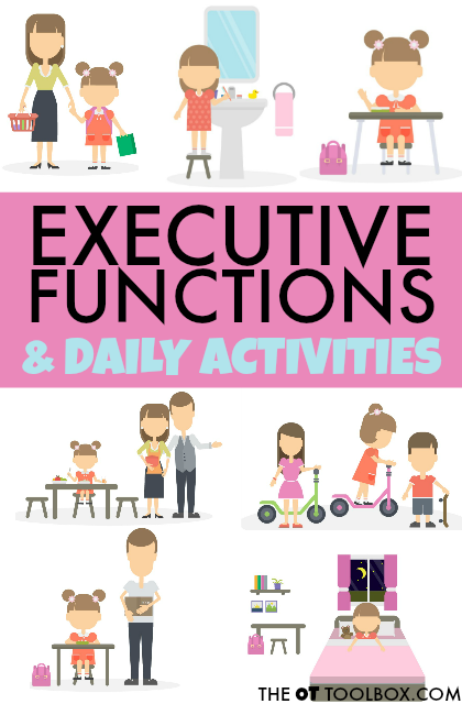 There are many executive functioning skills that kids process through during daily activities at home, school, and in the community.