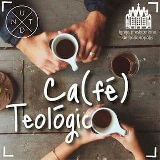 Café Teológico IPF - Pós modernidade e as novas gerações